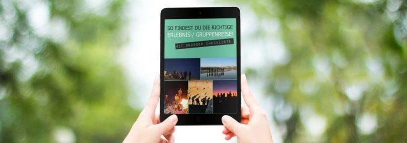 eBook: So findest Du die richtige Erlebnisreise / Gruppenreise!