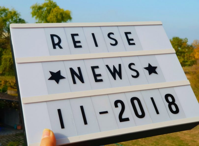 Reise-News 11-2018: Tipps & Angebote für Deine Reiseplanung